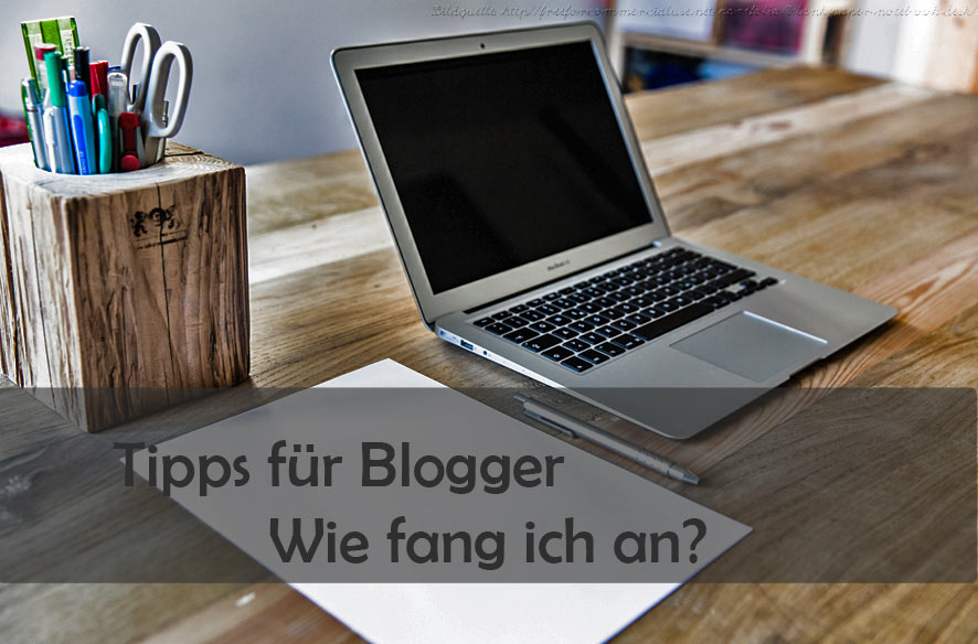 Besser bloggen – meine Tipps