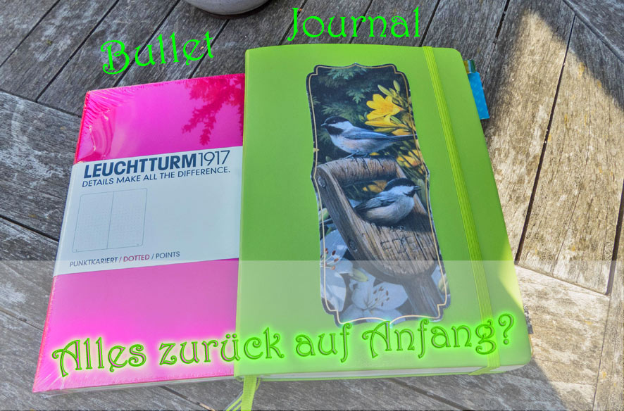 Versuch & Irrtum – Neues Bullet Journal