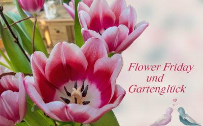 FlowerFriday & Gartenglück