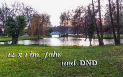 12 x 1 im Stadtpark & DND