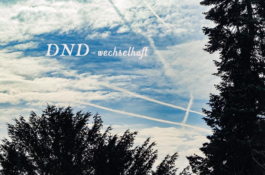DND – Frühling adé?