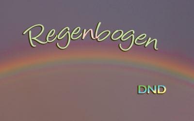 Regenbogen – DND