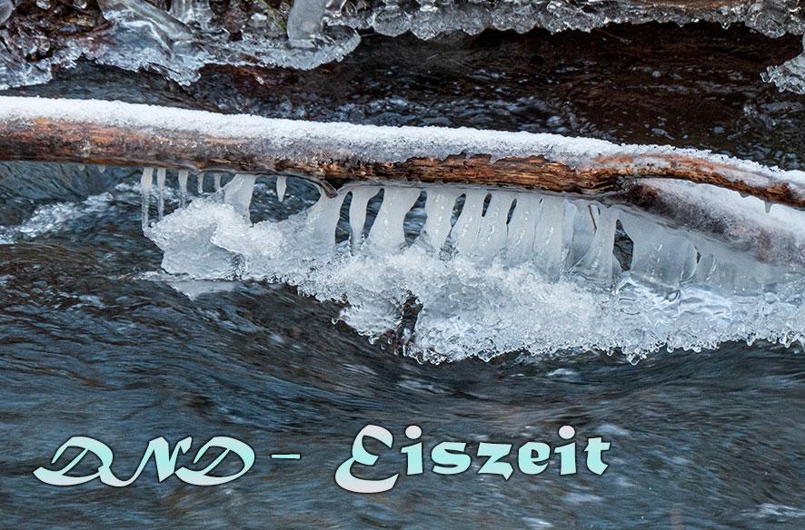 Eiszeit – aber schön!