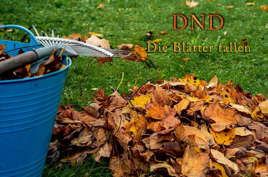 DND – Die Blätter fallen